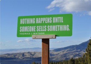 Nothing-Happens-Until-Someone-Sells-Something